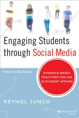 Engaging Students Through Social Media By Junco, Reynol